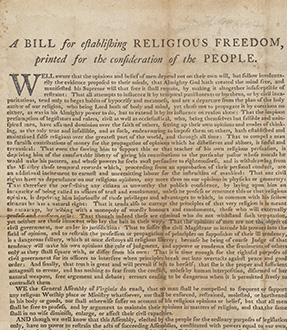 broadside printed in Williamsburg in 1779 of Jefferson's proposed bill for establishing religious freedom