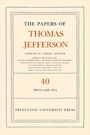 The Papers of Thomas Jefferson Volume 40